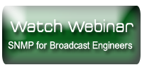 WorldCast Systems SNMP Webinar video